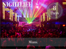 MIAMI NIGHTLIFE LUXURY PACKAGE