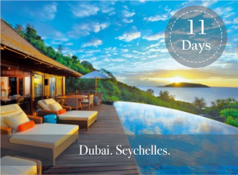 SEYCHELLES and DUBAI LUXURY PACKAGE